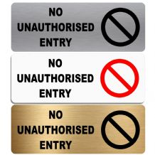 No Unauthorised Entry- WITH IMAGE- Aluminium Metal-Warning,Caution,Door,Notice,Office,Shop,Pub,Cafe